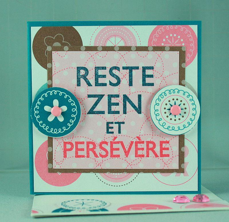 Carte 3x3 Reste zen et persevere