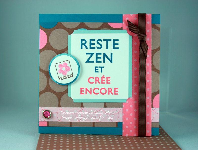 Carte 3x3 Reste zen et cree encore